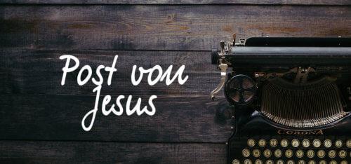 Bild über Predigtserie Post von Jesus